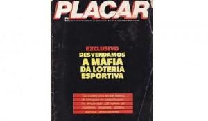 A denúncia da Máfia da Loteria Esportiva foi um marco da Revista Placar